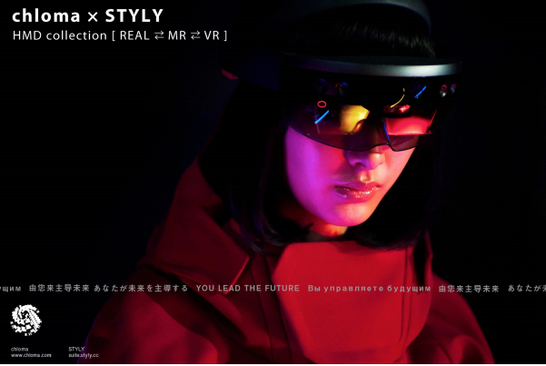 『chloma x STYLY HMD Collection ( REAL⇄MR⇄VR)』chloma と共同で発表