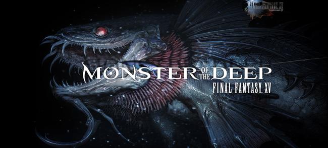 スクエニがフィッシングアクション『モンスター オブ ザ ディープ: ファイナルファンタジーXV』公式ページ公開!