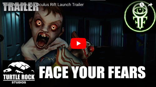 OculusGoのホラーVRアプリ「 Face Your Fears」