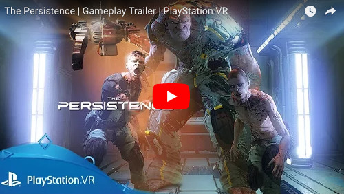 E3 PSVR THE PERSISTENCE