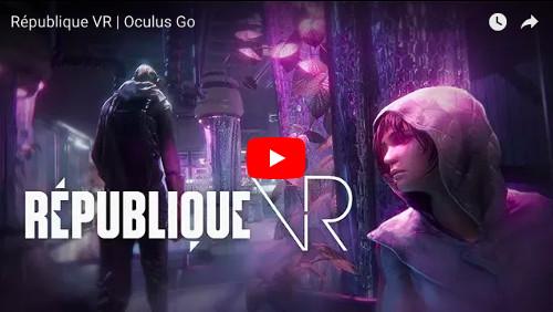 オキュラスゴーのアプリ「République VR」