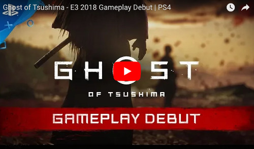 E3 PS4ゲームGhost of TSUSHIMA