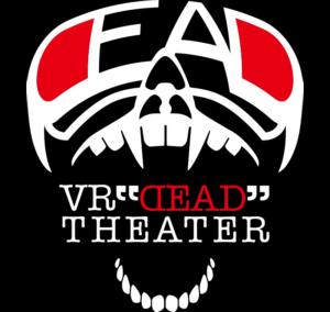 """VR """"DEAD"""" THEATER"""