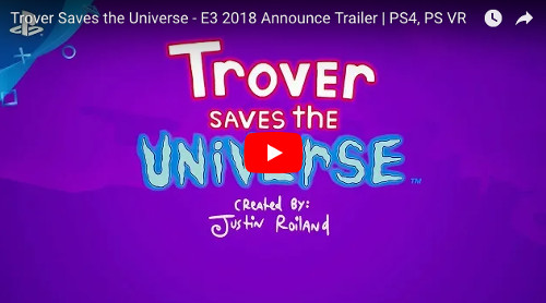E3 Trover Saves the Universe PS4ゲーム